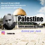 Palestine : entre passion et raison